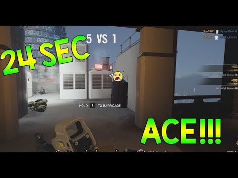 24sec ACE - Rainbow Six Siege