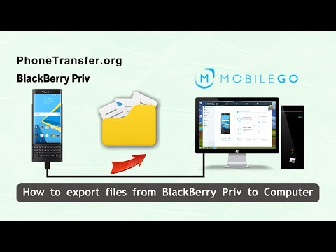 How to Export Files from BlackBerry Priv to Computer Easily, Backup BlackBerry Priv to PC