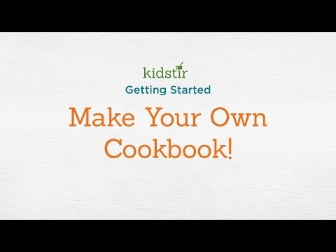 Kidstir: Make Your Own Cookbook