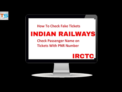 Check Passenger Name on Ticket with PNR Number | Fake Ticket | Indian Railways