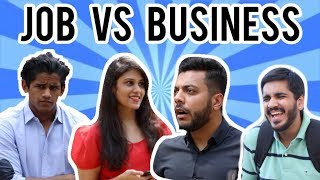 Job VS Business | RealSHIT