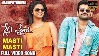 Masti Masti Full Video Song | Nenu Sailaja Telugu Movie | Ram | Keerthi Suresh | Devi Sri Prasad