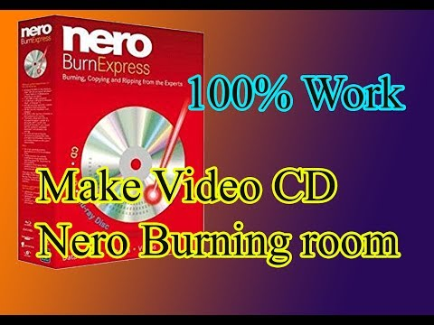How to burn VCD video to disk using Nero burning