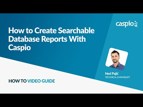 How to Create Searchable Database Reports With Caspio