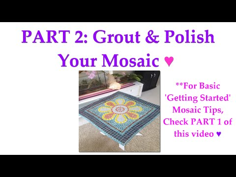 PART 2: DIY Mosaic Garden Table - Grout & Polish Your Mosaic