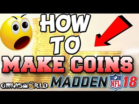 Madden 18 Tips: How To Become A MUT 18 Millionare! MAKE COINS SUPERFAST! Madden NFL 18 Ultimate Team