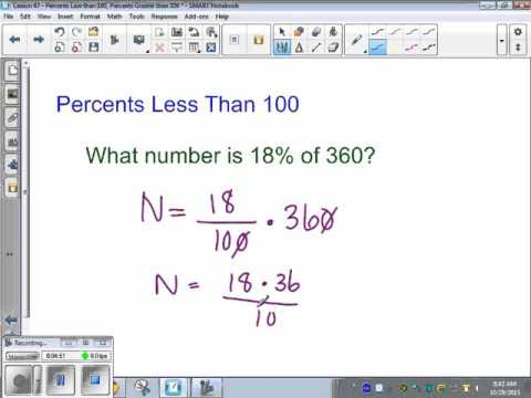 Saxon Algebra 1 - Lesson 47 - Percents Less Than 100, Percents Greater Than 100