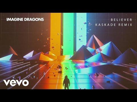Imagine Dragons - Believer (Kaskade Remix/Audio)