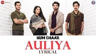 Auliya - Lyrical | Hum Chaar | Atif Aslam | Prit K, Simran S, Anshuman M & Tushar P | Vipin Patwa