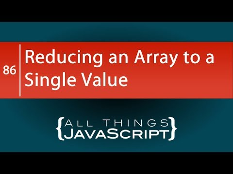 JavaScript Fundamentals: Reducing an Array to a Single Value