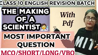 ENGLISH ON FIRE CLASS 10 THE MAKING OF SCIENTIST FULL REVISON/MCQ/SHORT QUESTION