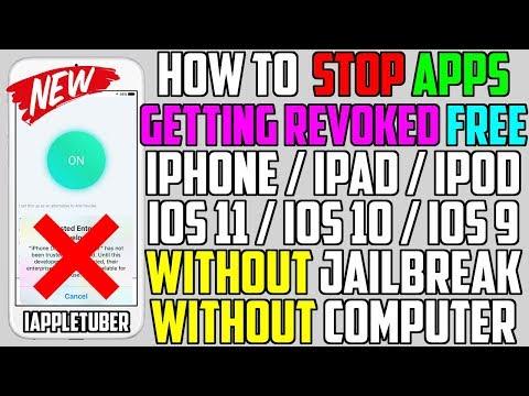 Better Than Anti Revoke? STOP Apps Getting Revoked FREE iOS 11 / 10 / 9 (NO Jailbreak NO Computer)