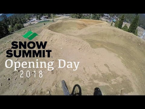 SNOW SUMMIT BIKE PARK OPENING DAY 2018