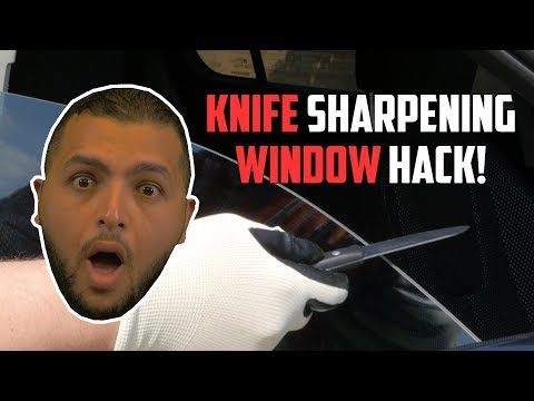 Sharpen your hunting knife on your car window?