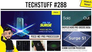 POCO M2 Pro processor, OnePlus Nord pre orders India, Xiaomi compact phone, Xiaomi custom processor
