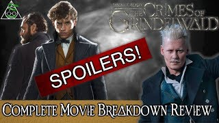 The Story Of The Crimes Of Grindelwald: A Complete In Depth Review And Breakdown SPOILERS