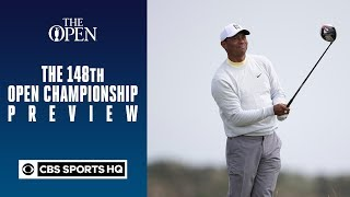 The 148th Open Championship Preview | CBS Sports HQ