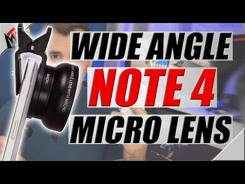 WIDE ANGLE and MICRO LENS on the GALAXY NOTE 4 | 2018