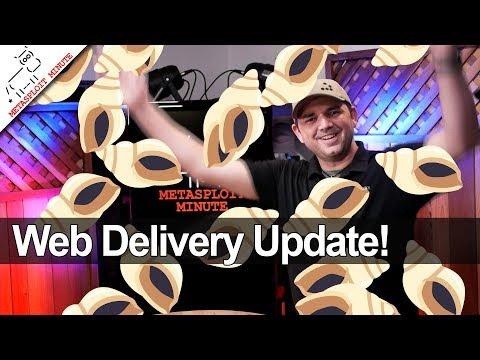 Web Delivery Update - Metasploit Minute