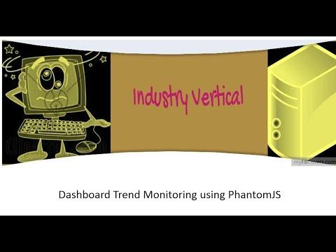 Dashboard Trend Monitoring using PhantomJS