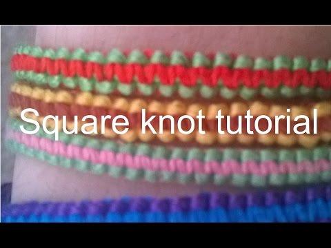 Square knot Friendship Bracelet Tutorial