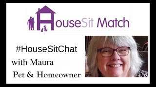 Pet and Homeowner Maura describes why housesitting works for her
