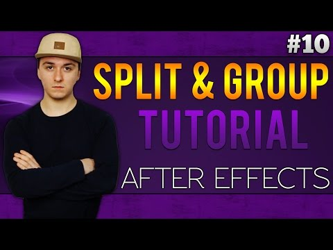 Adobe After Effects CC: How To Split & Group Layers - Tutorial #10