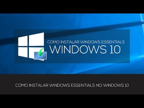 INSTALAR WINDOWS ESSENTIALS NO WINDOWS 10