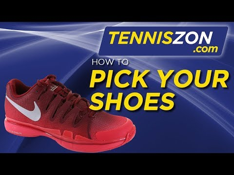 How to Pick Your Tennis Shoes