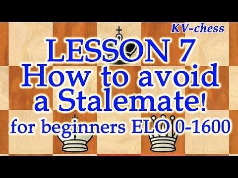 How to avoid a Stalemate in chess - for beginners.