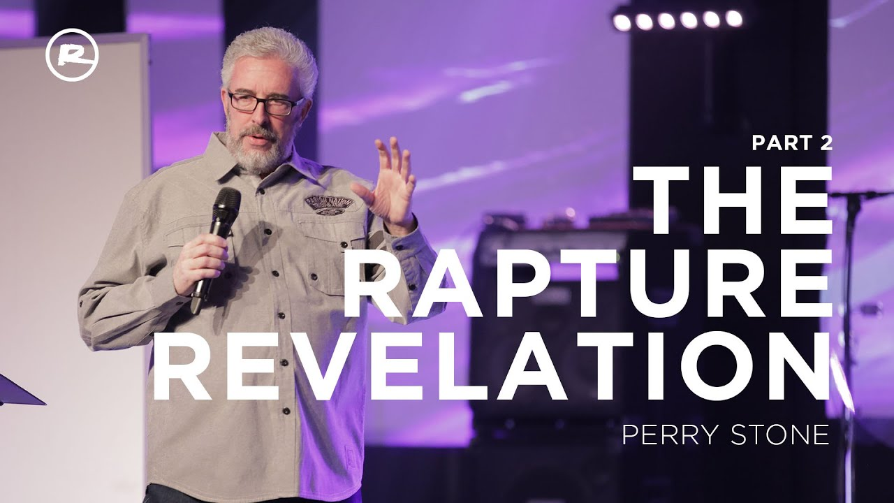 The Rapture Revelation Part 2 with Perry Stone