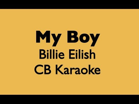 My Boy - Billie Eilish PIANO KARAOKE instrumental