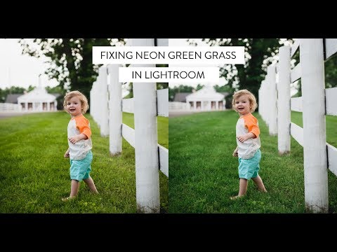 Fixing neon green grass in Lightroom