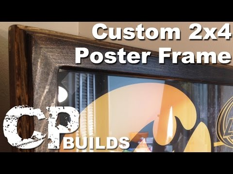 How To Make A Custom Poster Frame Out Of A 2x4