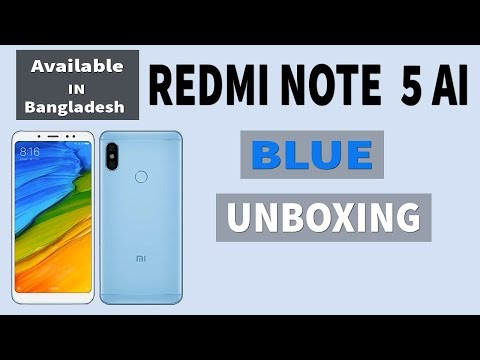 Redmi Note 5 ai  blue | Android 8.0 Oreo | Phone Unboxing Bangla 2018