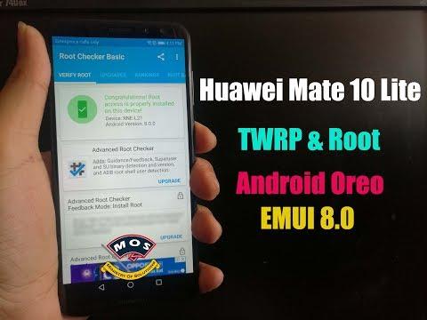 Root Huawei Mate 10 Lite Oreo Android 8.0