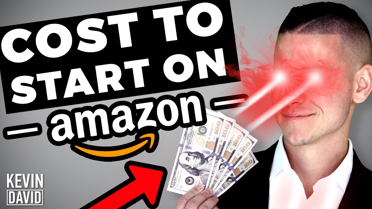 Kevin David What it ACTUALLY Costs To Start Amazon FBA in 2021