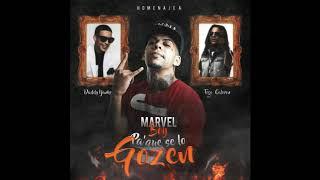 Marvel Boy - Pa' que se lo Gozen (official Audio)