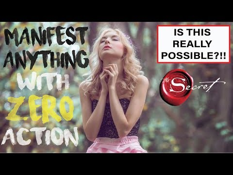 Manifest What You Want in Life with ZERO ACTION?? | Is This Really Possible? [Law of Attraction]