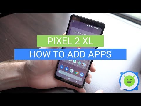 Pixel 2 XL: How To Add Apps