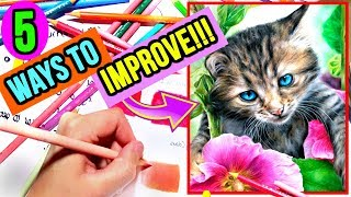5 EASY Ways To IMPROVE Your Coloured Pencil Drawings | Top Drawing Tips For Beginners