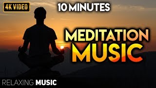 10 Minutes Meditation Music | Meditation Music Relax Mind Body, Positive Energy, Anxiety