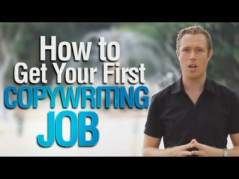 How To Get Your First Copywriting Job