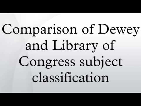 Comparison of Dewey and Library of Congress subject classification
