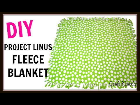 Project Linus Blanket Tutorial | Project Show You Care | DIY Project | Craft Klatch | How To
