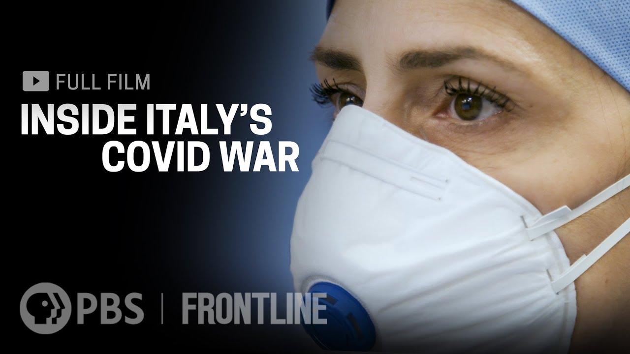 Inside Italy's COVID War (full film) | FRONTLINE