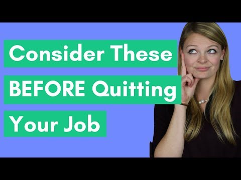 5 Things You Should Consider BEFORE Quitting Your Job