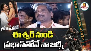 Prabhas Fans President About Saaho At Saaho Pre Release Event | Prabhas, Shraddha Kapoor