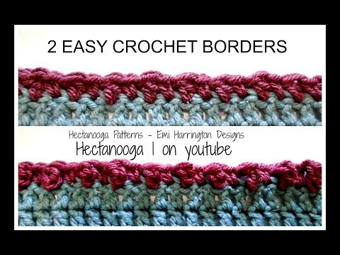 2 SUPER SIMPLE CROCHET BORDERS, alternate double crochet border, and triple crochet border