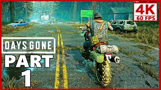 Days Gone Gameplay Walkthrough Part 1 - Days Gone 4K Ultra HD 60FPS PC